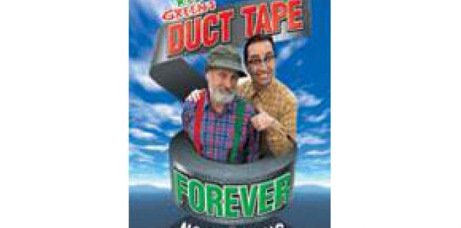 Picture from Red Green's Duct Tape Forever