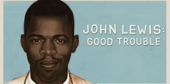 John Lewis: Good Trouble parents guide