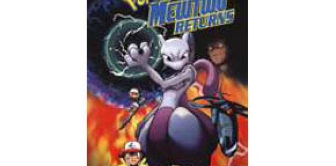 Pokemon Mewtwo Returns Movie Review For Parents
