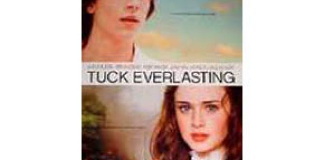 Tuck Everlasting parents guide