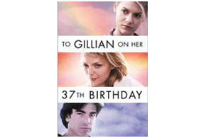 Still shot from the movie: To Gillian On Her 37th Birthday.