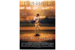 Still shot from the movie: For Love Of The Game.