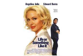 Still shot from the movie: Life Or Something Like It (2002).
